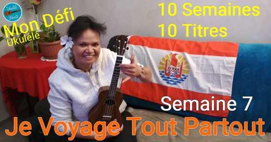 Je voyage tout partout au ukulele