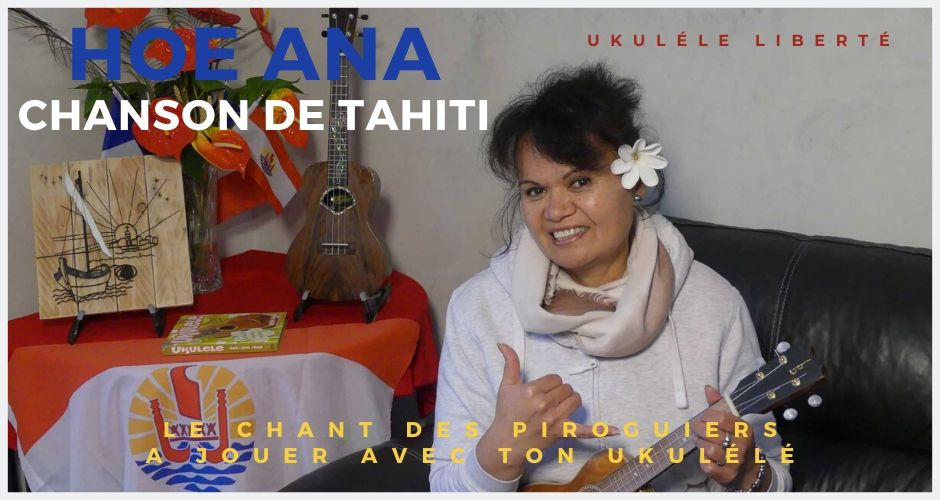 hoe ana chant de la pirogue polynesienne