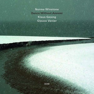 Norma Winstone_Dance without answer