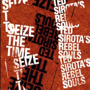 ted-sirotas-rebel-souls