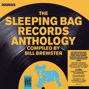 V/A Sources: 'The Sleeping Bag Records Anthology' Compiled