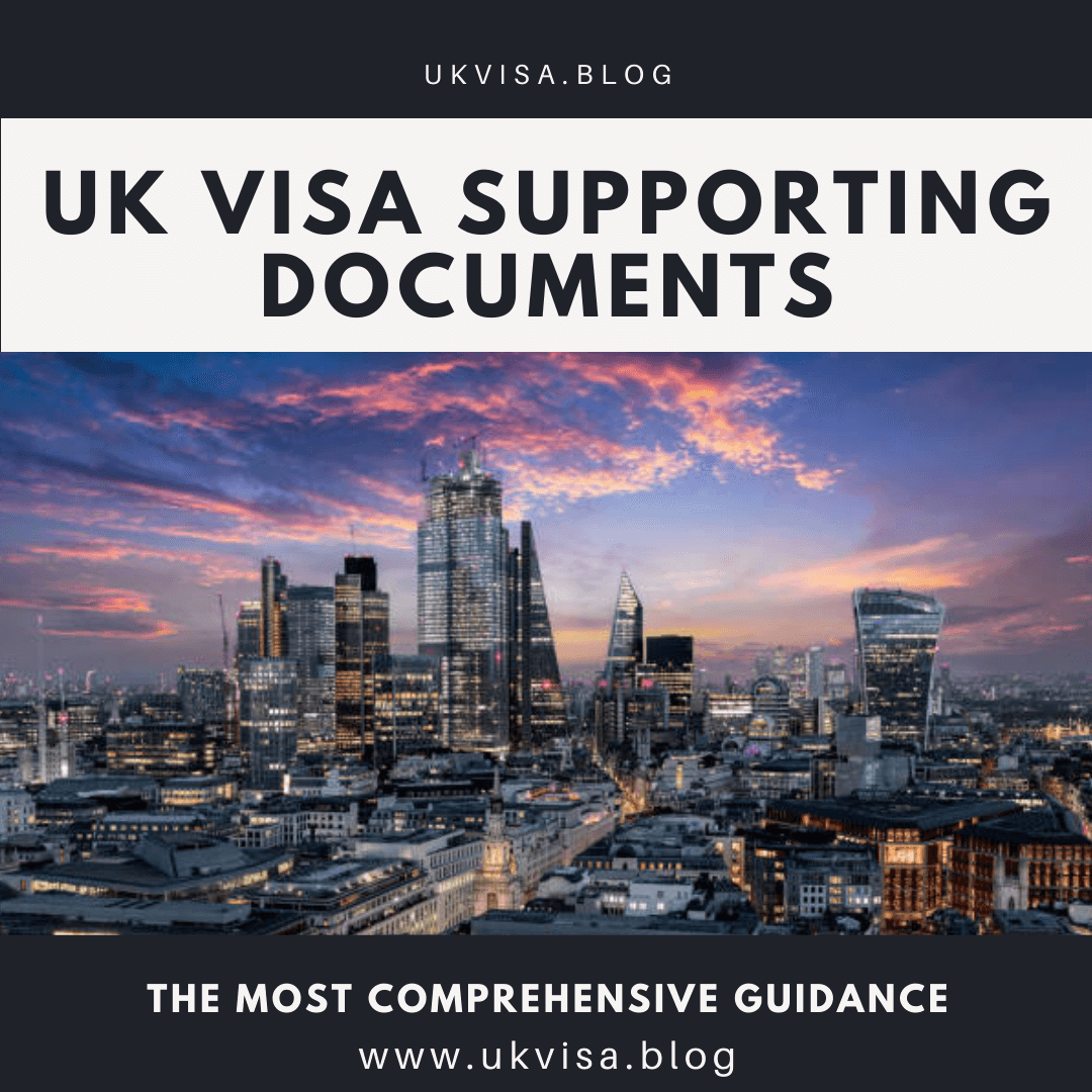 UK Visitor Visa Supporting Documents Requirements