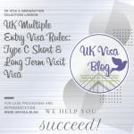 UK Multiple Entry Visa Rules: Type C Short & Long Term Visit Visa