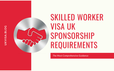 How to Meet the UK Skilled Worker Visa Sponsorship Requirements?