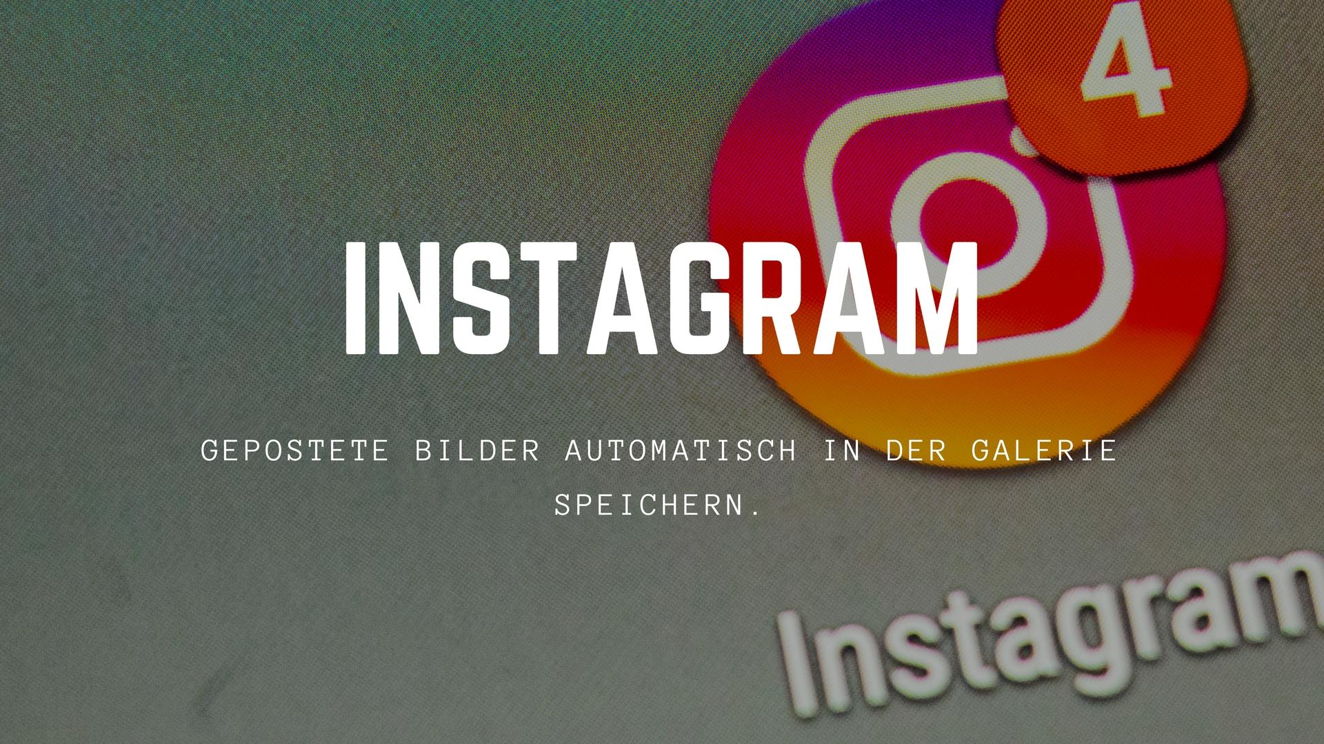 instagram-gepostete-bilder-speichern