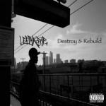 Lefty Rose – Destroy & Rebuild EP