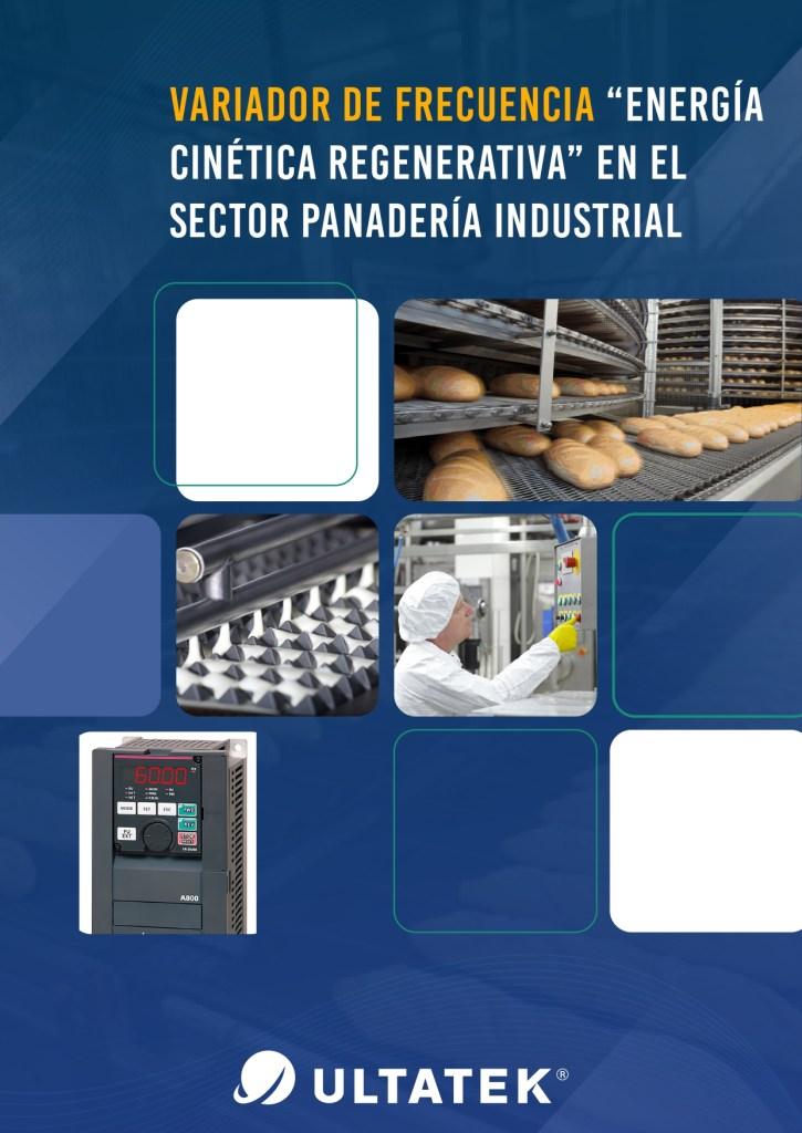 VARIADOR-DE-FRECUENCIA.ENERGIA-CINETICA-REGENERATIVA.EN-EL-SECTOR-PANADERÍA-INDUSTRIAL