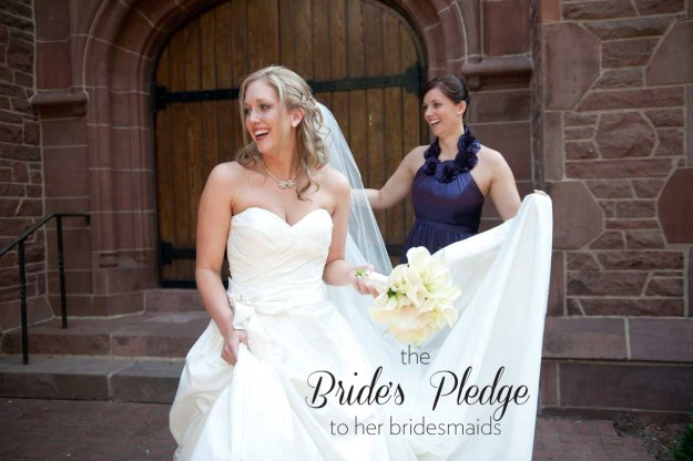 the brides pledge to her bridesmaids