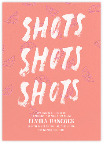 Shots Shots Shots: An Honest Bachelorette Invite from Paperless Post