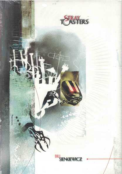 Stray Toasters HC Limited Edition Bill Sienkiewicz Signed Hardcover LTD to 1000
