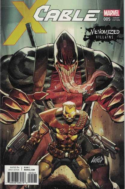 Cable #5 Unlocked Rob Liefeld Venomized Deadpool Variant Marvel 2017
