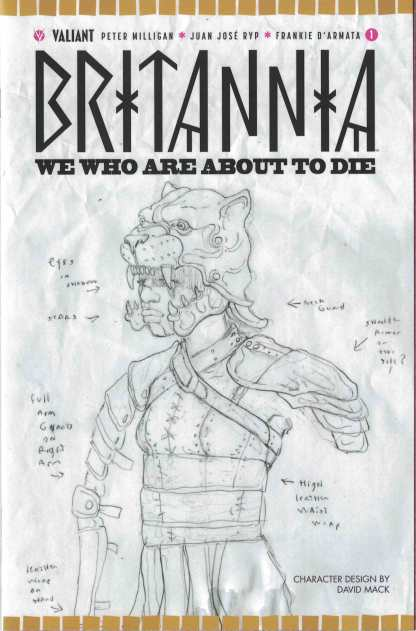 Britannia We Who Are About to Die #1 1:10 David Mack Character Valiant Variant