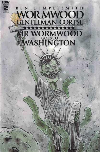 Wormwood Goes to Washington #1 1:10 Ben Templesmith IDW 2017