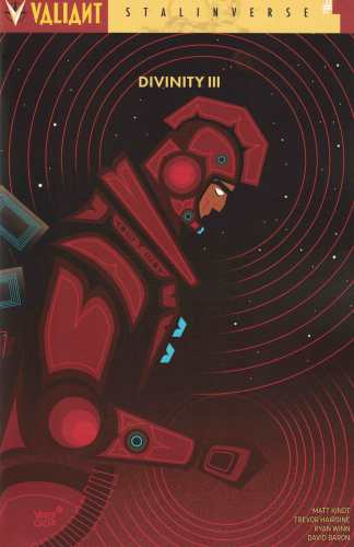 Divinity III Stalinverse #1 1:10 Veregge Variant Cover D Valiant 2016