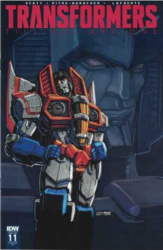 Transformers Till All are One #11 1:10 James Raiz Variant IDW 2016