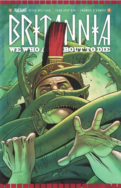 Britannia We Who Are About To Die #2 1:10 Henry Variant Cover C Valiant 2017