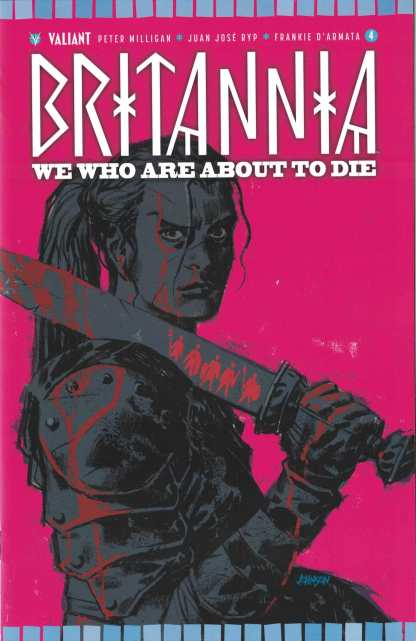 Britannia We Who Are About to Die #4 1:50 Dave Johnson Valiant Variant 2017
