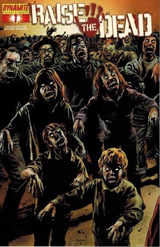 Raise the Dead #1 Arthur Suydam Glow in the Dark Dynamic Forces Variant