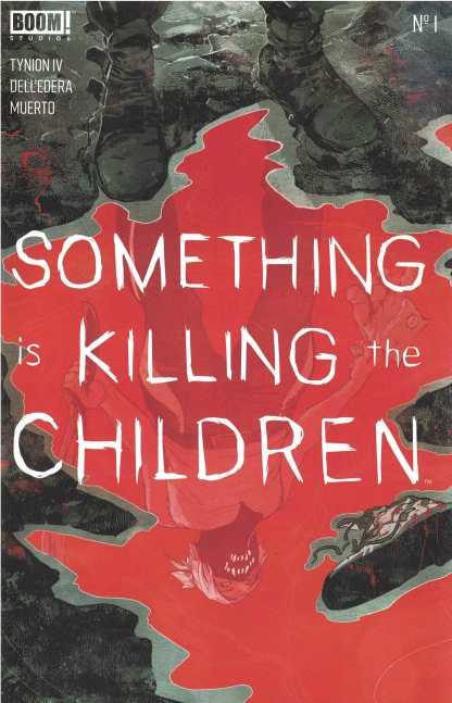 Something is Killing the Children #1 Dani 3ed Print Variant Boom! 2019 Tynion