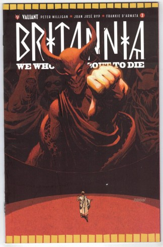 Britannia We Who Are About to Die #3 1:50 Dave Johnson Cover E 2017 VF/NM