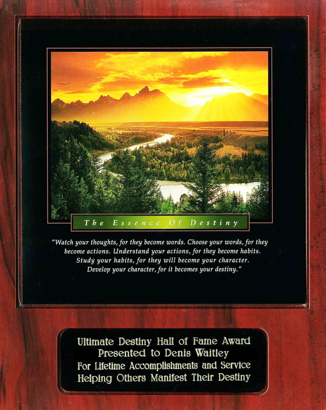 Denis Waitley Ultimate Destiny Hall of Fame Award Recipient Plaque