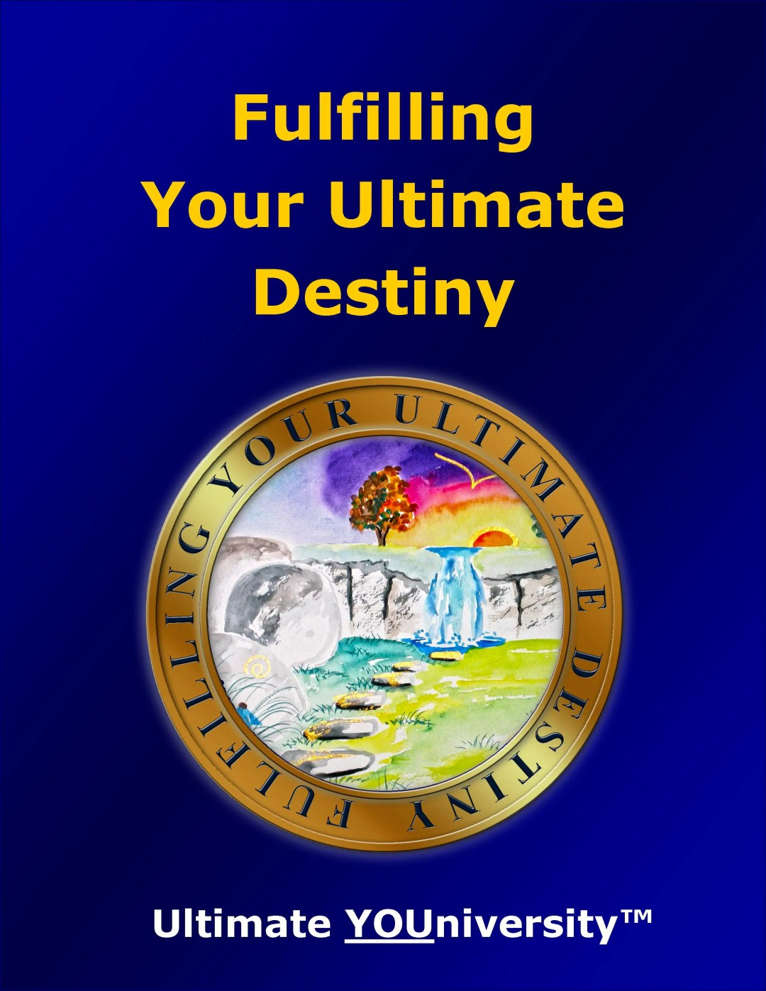 Fulfilling Your Ultimate Destiny, one of the 14 Categories