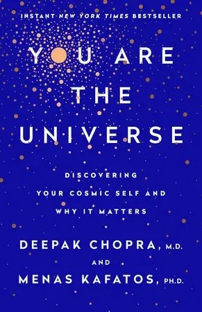 You are The Universe by Deepak Chopra Ultimate Destiny Hall of Fame Recipient