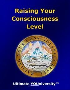 Raising Your Consciousness Level - Strategic Marketecture