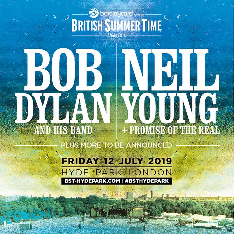 Bob Dylan and Neil Young to play BST Hyde Park 2019 poster