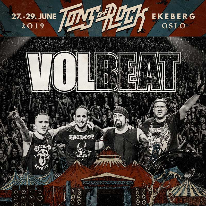 Volbeat to headline Tons of Rock Festival 2019 poster