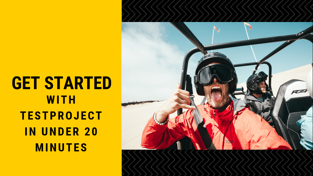 Get Started With TestProject in Under 20 min