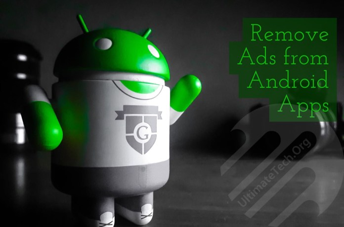 How To Remove Ads From Android Apps?
