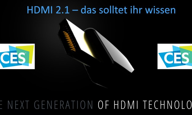 HDMI 2.1 offiziell angekündigt: das müsst ihr wissen [CES]