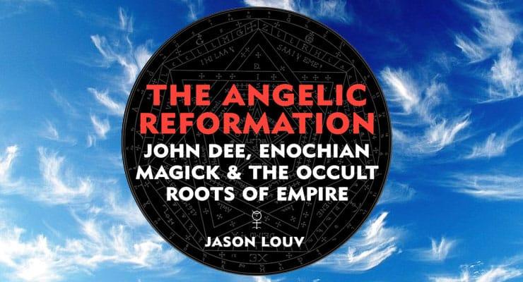 Angelic Reformation John Dee Enochian Magick