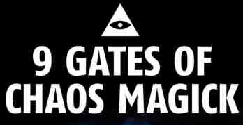 9 Gates of Chaos Magick: How to Practice Effective Sorcery