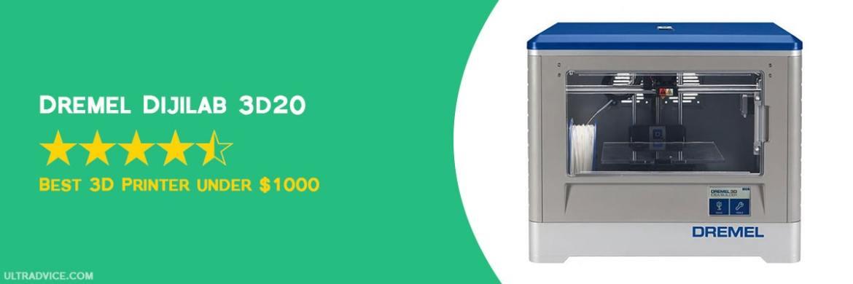 Dremel Digilab 3D20 - Best 3D Printer under 1000 - ULTRAdvice.com