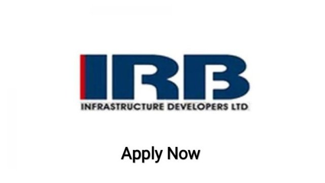 IRB Infrastructure Developers Ltd Hiring Frehser|BE BTech| Diploma|ITI|Civil Engineer