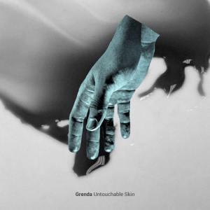 grenda-untouchable-skin