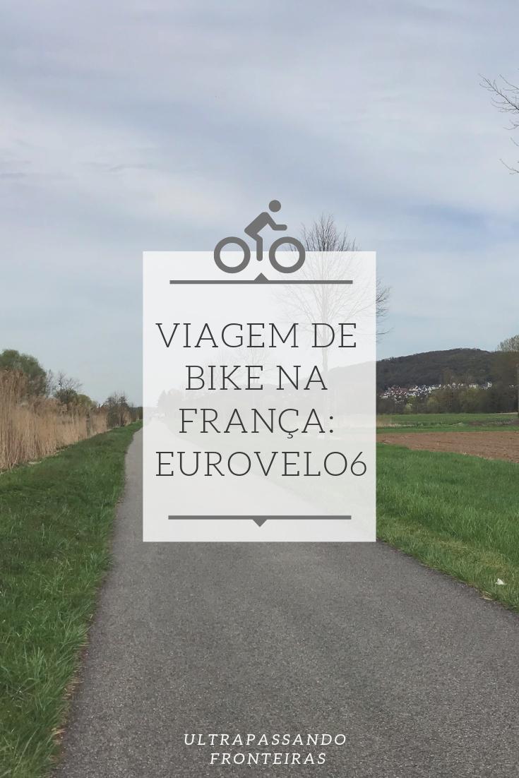 Roteiro de viagem de bicicleta na França EuroVelo 6