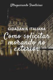 Como solicitar o reconhecimento da cidadania italiana morando no exterior