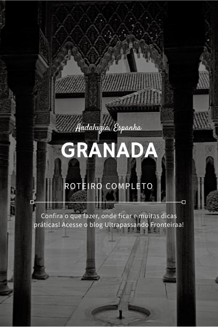 Guia de viagem de Granada, na Andaluzia, Espanha