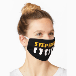"""Mask that says """"Step Back."""""""