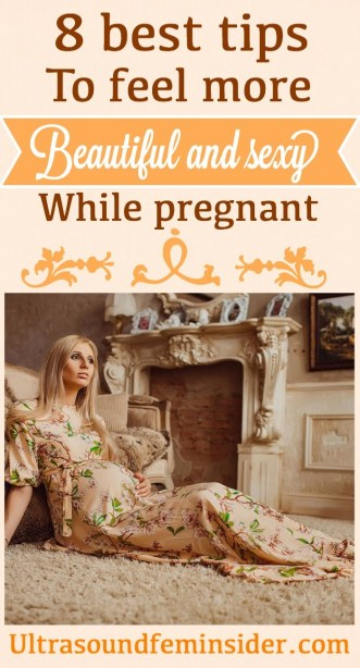 ways to feel beautiful while pregnant