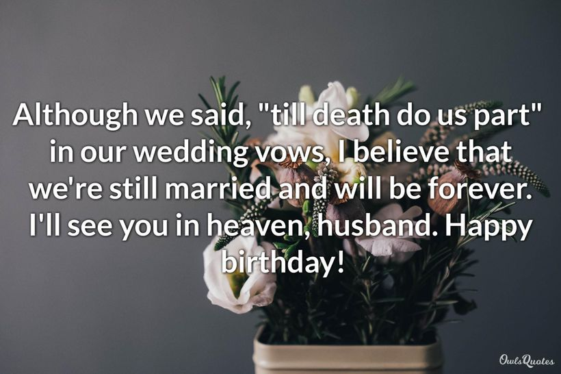 25 Heartfelt Messages To Wish Your Husband In Heaven A Happy Birthday Ultra Wishes