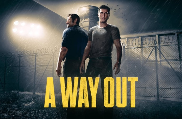 A Way Out is F*g finished!
