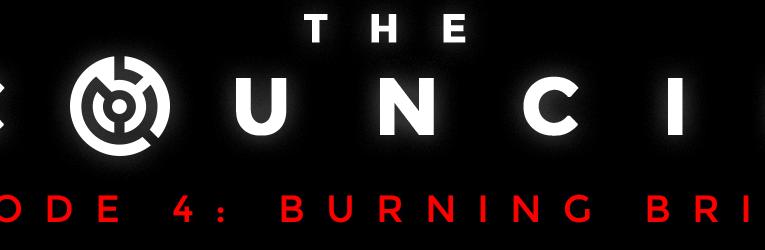 The Council – Burning Bridges – Review