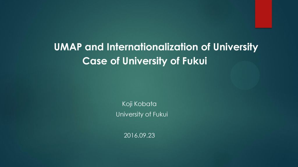 thumbnail of umap-and-internationalization-of-university-case-of-university-of-fukui