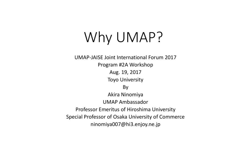 thumbnail of UMAP Workshop #2 – Why UMAP By Prof. Ninomiya
