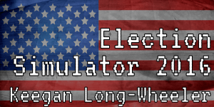 """American Flag with Twine Game title """"Election Simulator 2016"""" overlaid"""