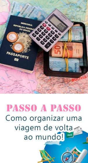 Como Planejar um a viagem de volta ao mundo - passo a passo
